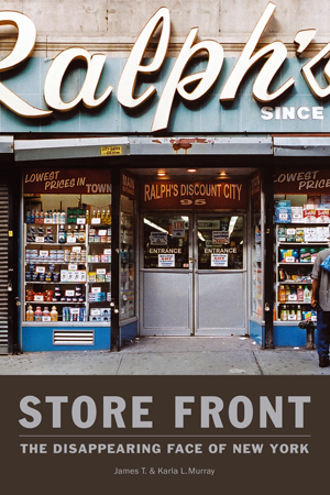James and Karla Murray Store Front The Disappearing Face of New York Book